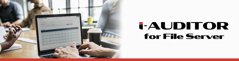 i-Auditor for File server Banner